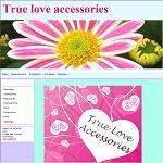 True Love Accessories